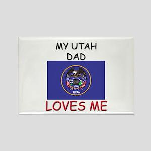 My UTAH DAD Loves Me Rectangle Magnet