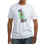 Mad Skills Fitted T-Shirt