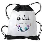 Be Kind! Drawstring Bag