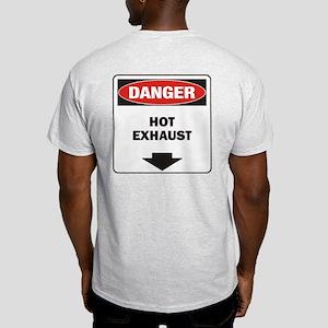 Danger Exhaust Light T-Shirt