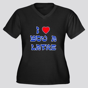 I Love You a Latke Plus Size T-Shirt