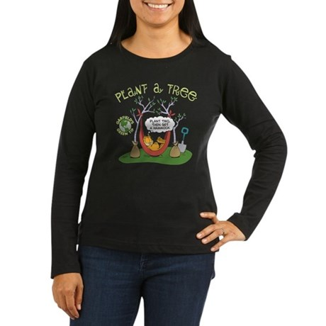 Plant A Tree Women's Long Sleeve Dark T-Shirt