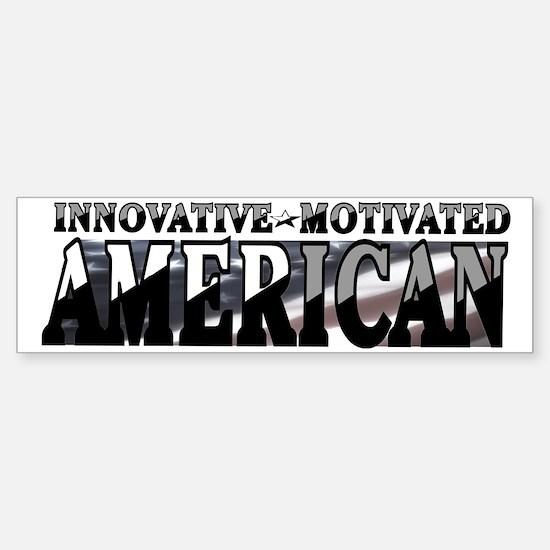 AMERICAN MOTIVATED Bumper Bumper Bumper Sticker