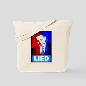 Obama Lied Tote Bag