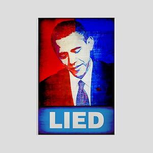 Obama Lied Rectangle Magnet