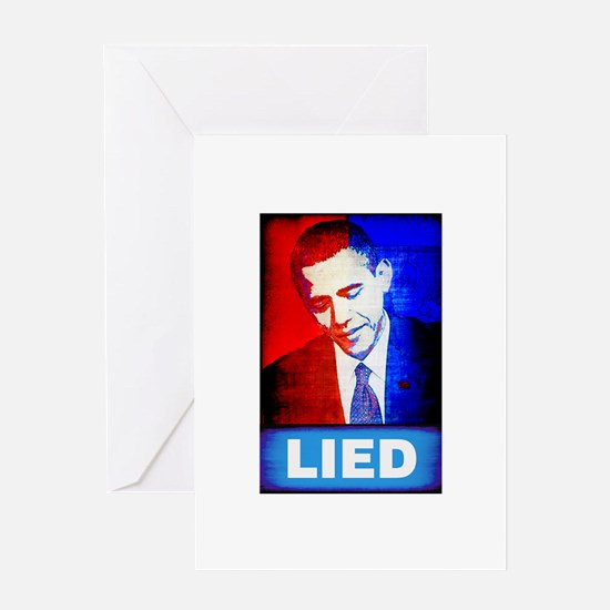 Obama Lied Greeting Card
