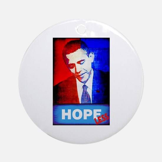Obama is Hopeless Ornament (Round)