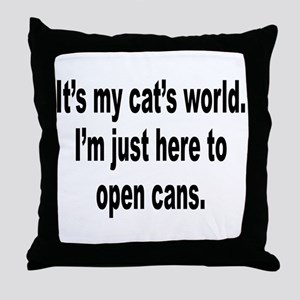 It's A Cat's World Humor Throw Pillow