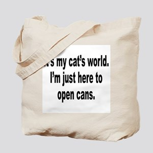 It's A Cat's World Humor Tote Bag