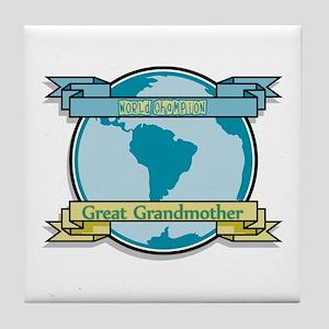World Champion Great Grandmother Tile Coaster