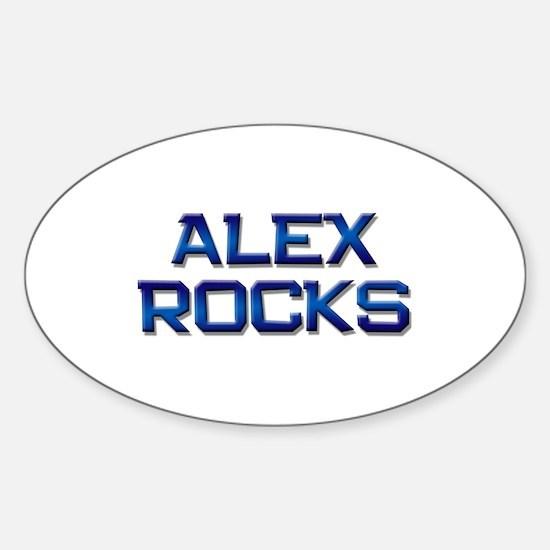 alex rocks Oval Decal