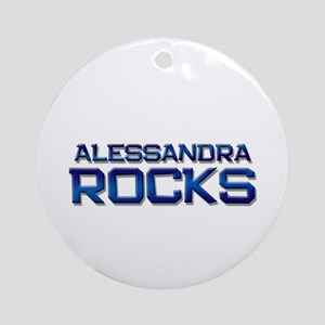 alessandra rocks Ornament (Round)