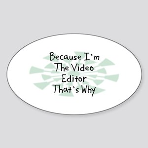 Because Video Editor Oval Sticker