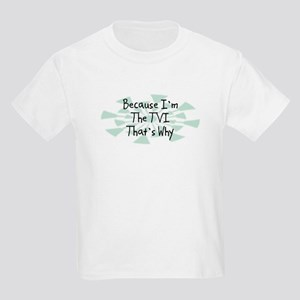Because TVI Kids Light T-Shirt