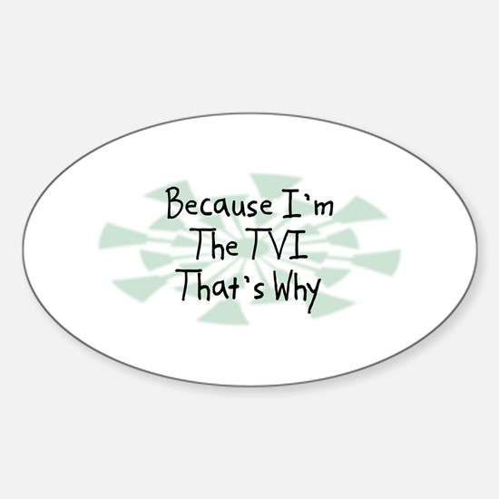 Because TVI Oval Decal