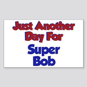 Bob - Another Day Rectangle Sticker