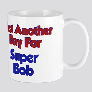 Bob - Another Day Mug