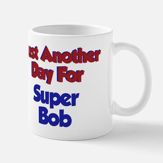 Bob - Another Day Mug