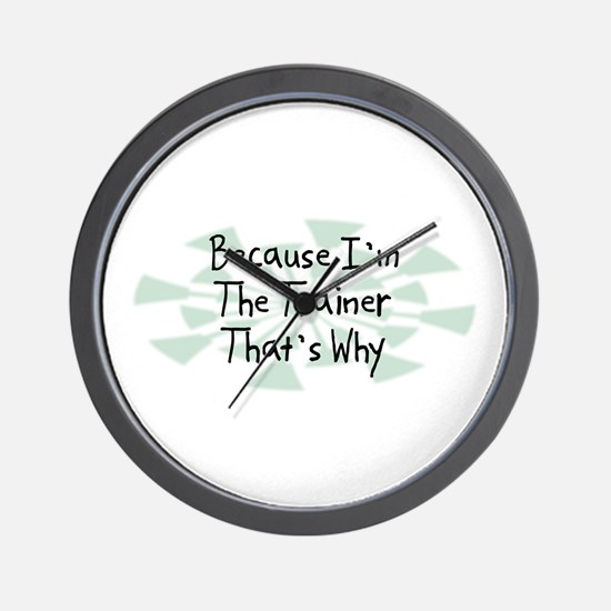 Because Trainer Wall Clock