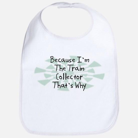 Because Train Collector Bib