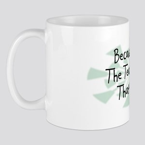 Because Tea Drinker Mug