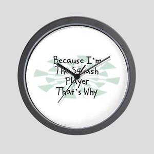 Because Squash Player Wall Clock