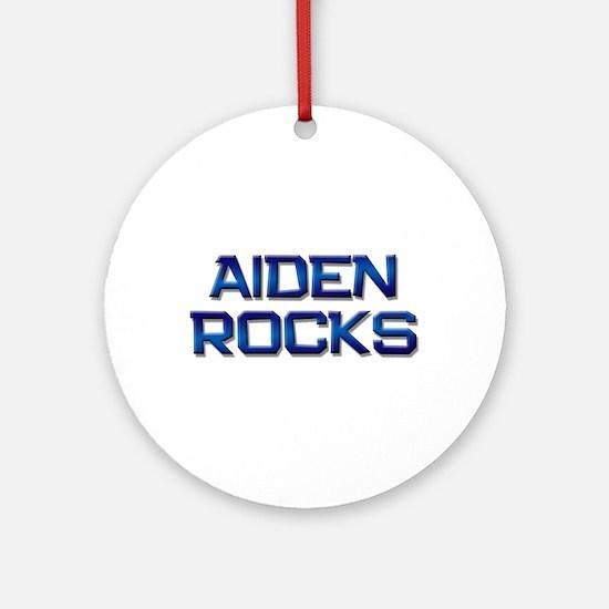 aiden rocks Ornament (Round)