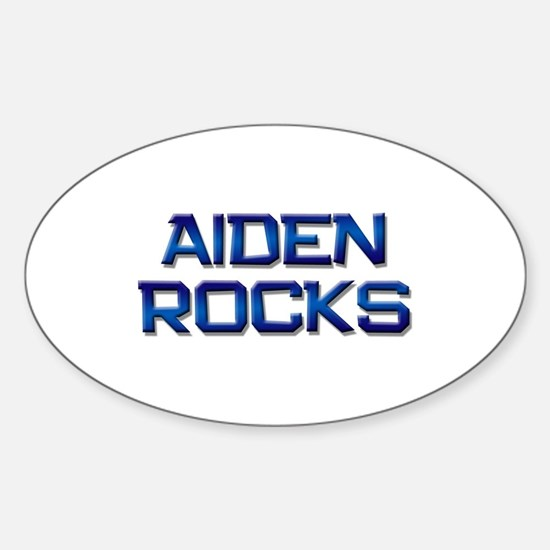 aiden rocks Oval Decal
