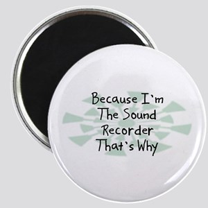 Because Sound Recorder Magnet