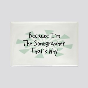 Because Sonographer Rectangle Magnet