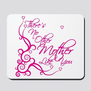 No Other Mother Mousepad