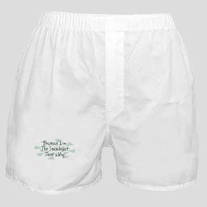 Because Sociologist Boxer Shorts