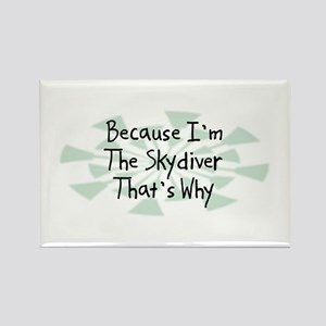 Because Skydiver Rectangle Magnet