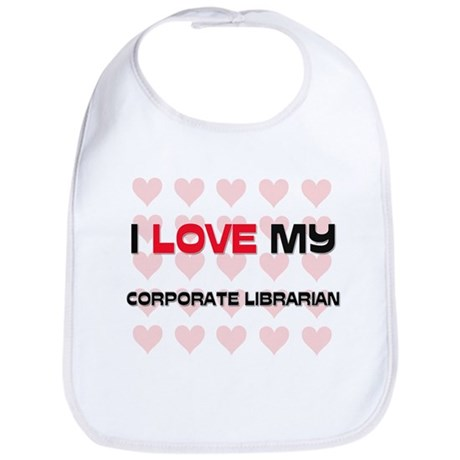 I Love My Corporate Librarian Bib