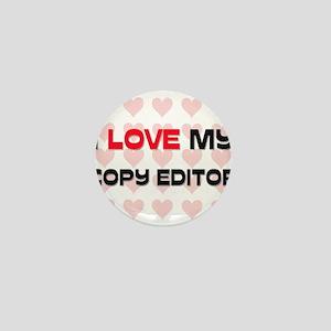 I Love My Copy Editor Mini Button