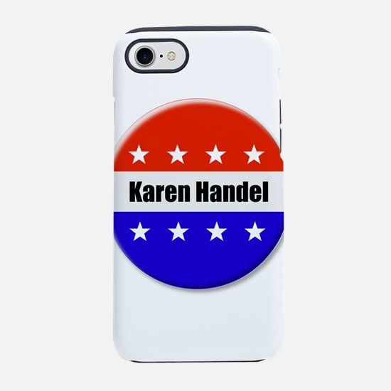 Karen Handel iPhone 7 Tough Case