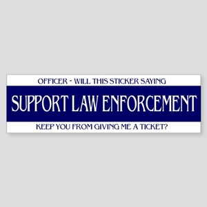 Officer, Will this Sticker Keep - Bumper Sticker