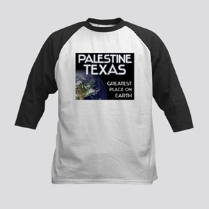 palestine texas - greatest place on earth Kids Bas