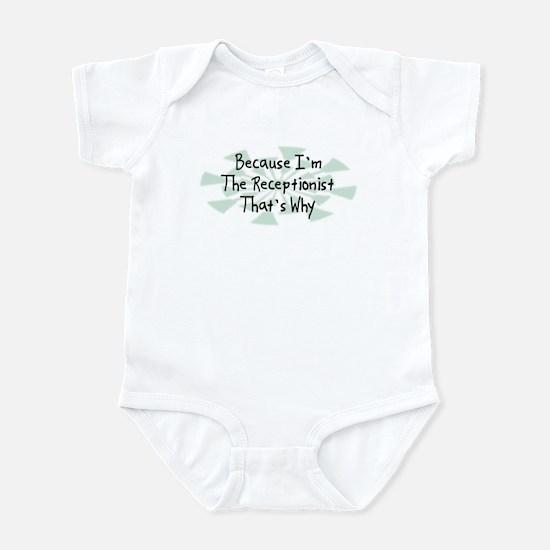 Because Receptionist Infant Bodysuit