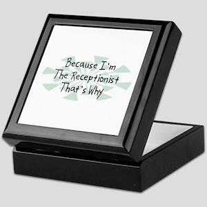 Because Receptionist Keepsake Box