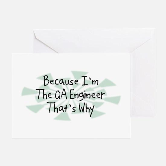Because QA Engineer Greeting Card