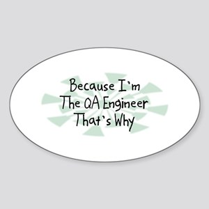 Because QA Engineer Oval Sticker