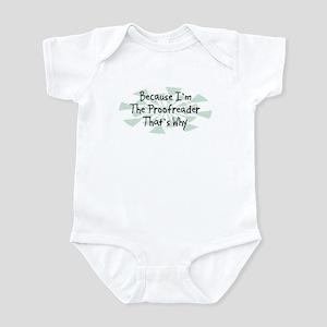 Because Proofreader Infant Bodysuit