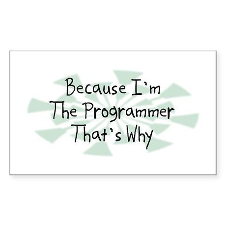 Because Programmer Rectangle Sticker