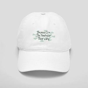 Because Professor Cap