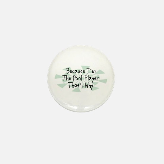 Because Pool Player Mini Button