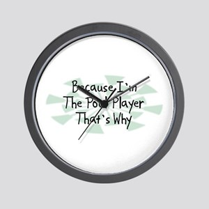 Because Pool Player Wall Clock