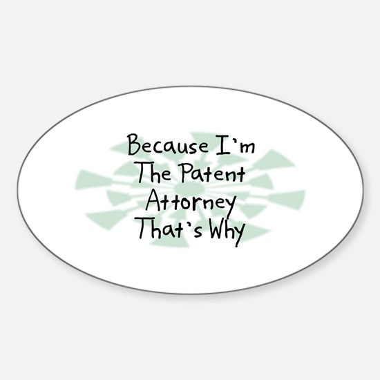 Because Patent Attorney Oval Decal