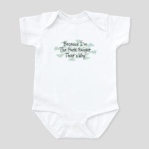 Because Park Ranger Infant Bodysuit