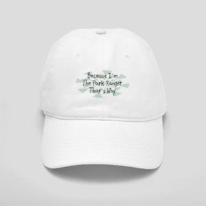 Because Park Ranger Cap
